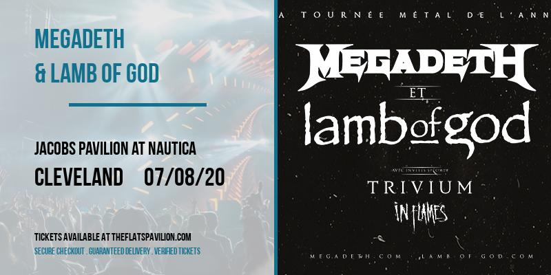 Megadeth & Lamb of God [POSTPONED] at Jacobs Pavilion at Nautica