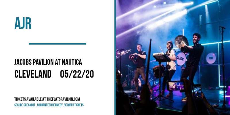 AJR [CANCELLED] at Jacobs Pavilion at Nautica