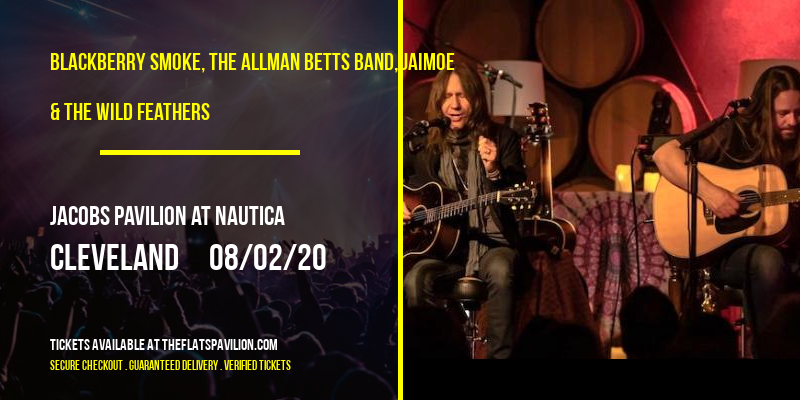 Blackberry Smoke, The Allman Betts Band, Jaimoe & The Wild Feathers at Jacobs Pavilion at Nautica