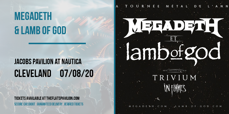 Megadeth & Lamb of God at Jacobs Pavilion at Nautica