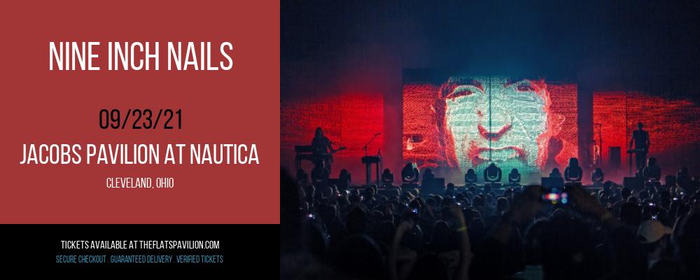 Nine Inch Nails at Jacobs Pavilion at Nautica